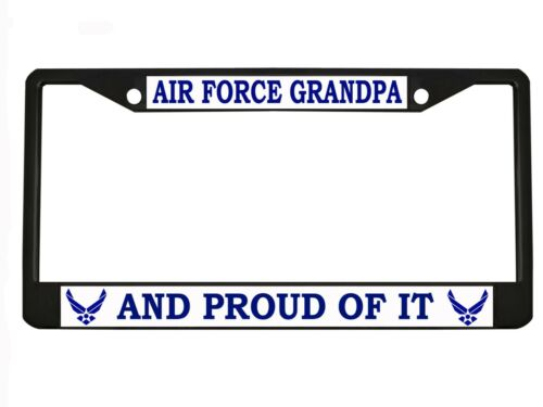 AIR FORCE GRANDPA AND PROUD OF IT Metal Auto License Plate Frame