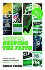 Celtic: Keeping the Faith by Richard Purden (Paperback, 2015)