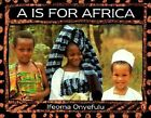 A Is for Africa by Ifeoma Onyefulu (Paperback, 1999)
