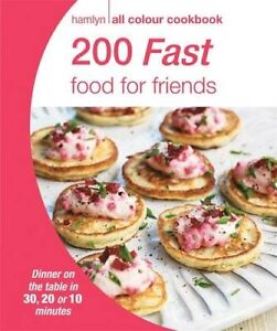 200-Fast-Food-for-Friends-9780600629023-Paperback-2015