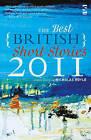 The Best British Short Stories: 2011 by Salt Publishing (Paperback, 2011)