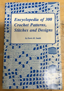 Encyclopedia-of-300-Crochet-Patterns-Stitches-and-Designs-by-Smith-Doris-M