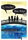 Ey Emscher! Wow Wolga! (2016, Taschenbuch)