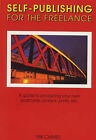 Self-publishing for the Freelance by Nik Chmiel (Hardback, 1995)