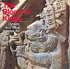 The Blood of Kings: Dynasty and Ritual in Maya Art by Mary Ellen Miller, Linda Schele (Paperback, 1992)