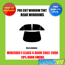 MERCEDES E CLASS 4-DOOR 2002-2006 20% DARK REAR PRE CUT WINDOW TINT