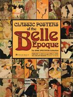 Classic Posters Of The Belle Epoque, The Wine Spectator Collection Exhibit 2005