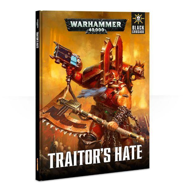 BLACK CRUSADE TRAITORS HATE - WARHAMMER 40,000-GAMES WORKSHOP - SOFTBACK