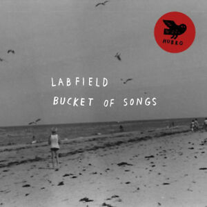 LabField-Bucket-of-Songs-VINYL-12-034-Album-with-CD-2015-NEW-Great-Value