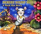 Desert Night Shift: A Pack Rat Story by Conrad J Storad (Paperback / softback, 2006)