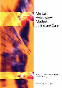 Good-Mental-Healthcare-Matters-In-Primary-Care-Paperback-Wakley-Gill-Boath