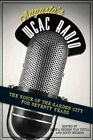Augusta's WGAC Radio: The Voice of the Garden City for Seventy Years by Scott Hudson, Debra Reddin Van Tuyll (Paperback / softback, 2012)