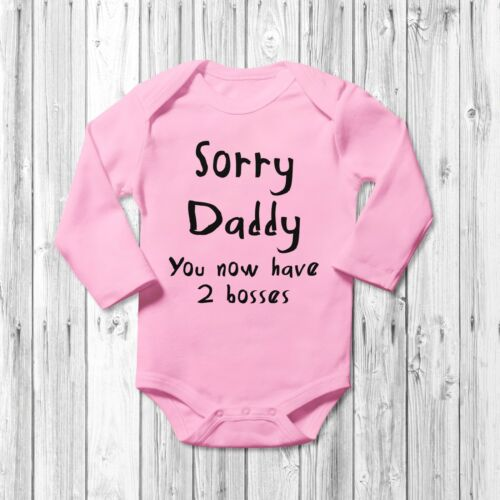 Sorry Daddy You Now Have 2 Bosses Baby Grow Vest Bodysuit Short Long Sleeve Gift