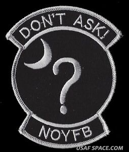 USAF-CLASSIFIED-BLACK-OPS-AREA-51-DON-039-T-ASK-NOYFB-NON-COMMERCIAL-PATCH-MINT