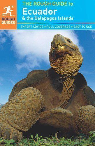 The Rough Guide to Ecuador & the Galapagos Islands by Harry Ades, Sara...