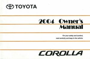 2004 toyota corolla owners manual user guide reference operator book rh ebay com 1994 Toyota Corolla Model 2004 toyota corolla s owners manual