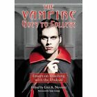 The Vampire Goes to College: Essays on Teaching with the Undead by McFarland & Co  Inc (Paperback, 2013)