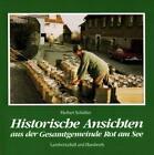 Historische Ansichten aus der Gesamtgemeinde Rot am See von Herbert Schüssler (1992, Gebundene Ausgabe)