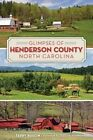 Glimpses of Henderson County, North Carolina by Terry Ruscin (Paperback / softback, 2014)