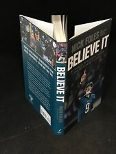 Signed 2018 Nick Foles Believe It! 1st Ed/1st Printing Color