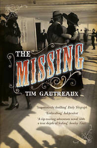 The-Missing-by-Gautreaux-Tim-Paperback-book-2010