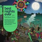 Best Nights Ever-Full Moon Party von Various Artists (2013)