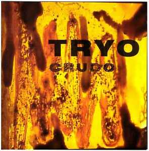 TRYO-Crudo-CD-Chile-Prog-Rock-on-Via-Producciones