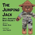 The Jumping Jack Drill Sergeant Bear Volume 1 by Reuben Hand 9781607498766