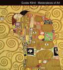Gustav Klimt Masterpieces of Art by Susie Hodge, James Peacock (Hardback, 2014)