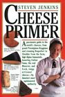 The Cheese Primer by Steven Jenkins (Paperback, 1996)