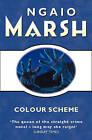 Colour Scheme by Ngaio Marsh (Paperback, 1999)