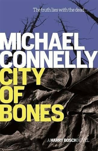 1 of 1 - MICHAEL CONNELLY ____ CITY OF BONES ____ SHOP SOILED B FORMAT ___ FREEPOST UK