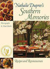 Nathalie Dupree's Southern Memories: Recipes and Reminiscences by Nathalie Dupree (Paperback, 2004)