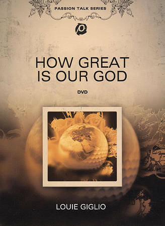 Louie Giglio - Passion Talk Series How Great Is Our God DVD, 2012  - $11.50