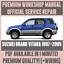 WORKSHOP-MANUAL-SERVICE-amp-REPAIR-GUIDE-for-SUZUKI-GRAND-VITARA-1997-2005 thumbnail 1