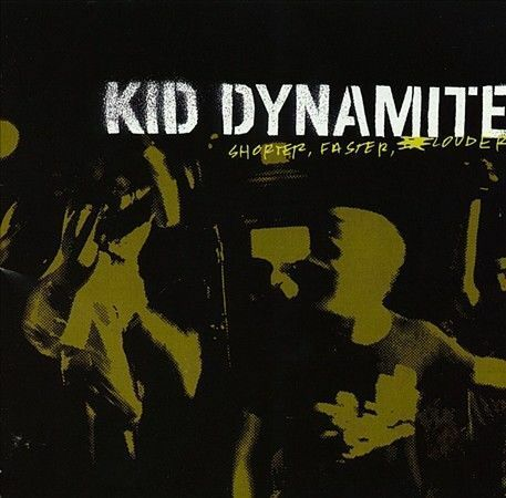 ~DAMAGED ARTWORK CD Kid Dynamite: Shorter Faster Louder