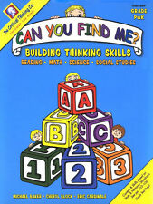 Can You Find Me?: Building Thinking Skills in Reading, Math, Science, and Social