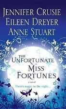 The Unfortunate Miss Fortunes: A Novel