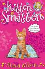 Kitten Smitten by Anna Wilson (Paperback, 2010)