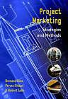 Project Marketing: Beyond Competitive Bidding by Robert Salle, Pervez Ghauri, Bernard Cova (Paperback, 2002)
