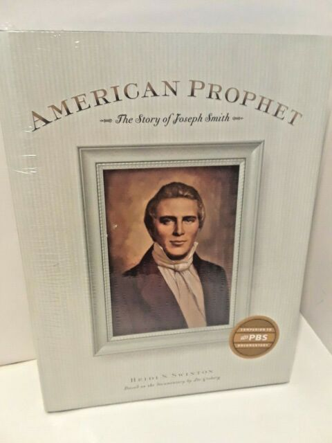 American Prophet : The Story of Joseph Smith by Heidi S. Swinton - BRAND NEW