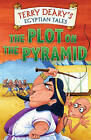 The Plot on the Pyramid by Terry Deary (Paperback, 2004)