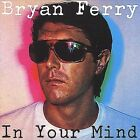In Your Mind [Remaster] by Bryan Ferry (CD, Oct-1999, Virgin)