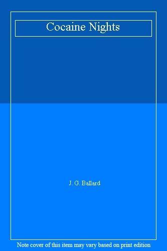 Cocaine Nights By J. G. Ballard. 9780002241359