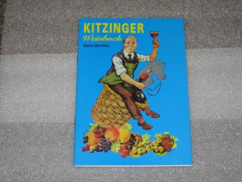 KITZINGER  ARAUNER    KITZINGER WEINFIBEL  84 Seiten NEU UNGELESEN Weinbuch
