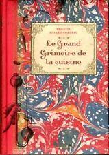 Le Grand Grimoire de la cuisine - Brigitte Bulard-Cordeau - Du Chêne 2014