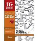 11+ Practice Papers, Verbal Reasoning Pack 1, Multiple Choice: Test 1, Test 2, Test 3, Test 4 by GL Assessment (Pamphlet, 2010)