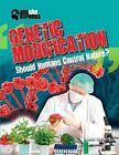 Genetic Modification: Should Humans Control Nature? by Leon Gray (Paperback / softback, 2013)