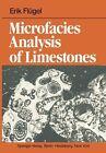 Microfacies Analysis of Limestones von E. Flügel (2011, Taschenbuch)