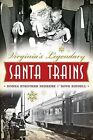 Virginia's Legendary Santa Trains by Donna Deekens, Doug Riddell (Paperback / softback, 2013)